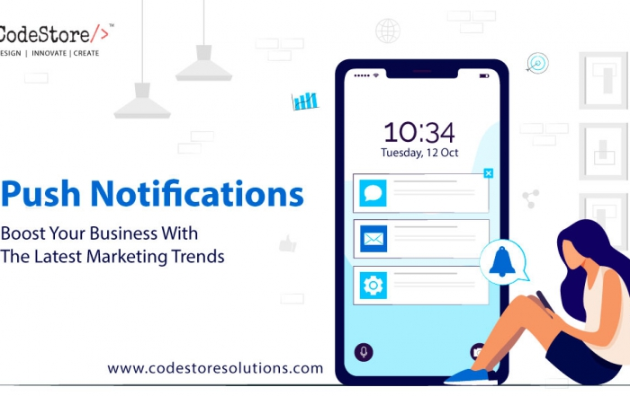 Push Notifications - Boost Your Business With The Latest Marketing Trends